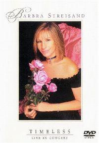 Cover Barbra Streisand - Timeless - Live In Concert [DVD]